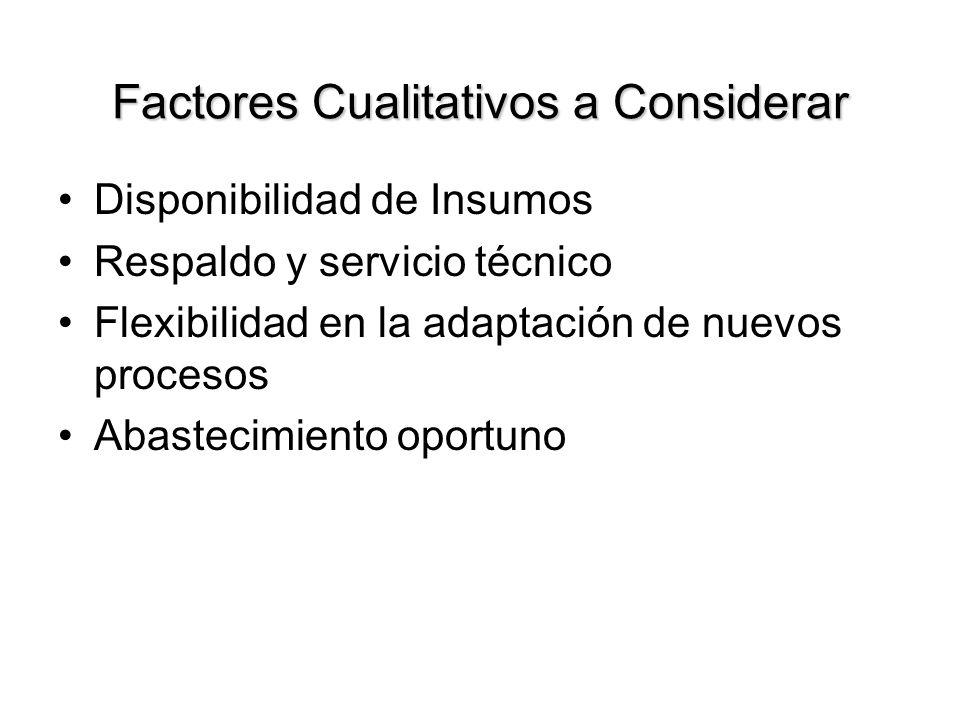 Factores Cualitativos a Considerar