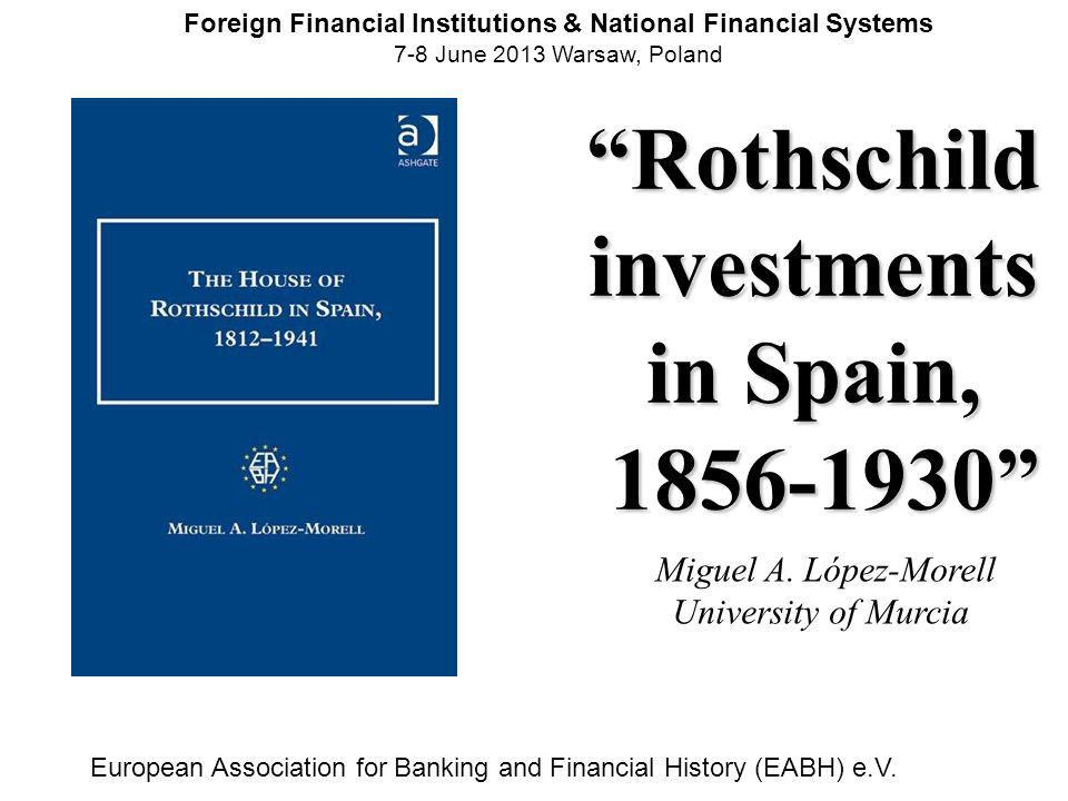 Rothschild investments in Spain, 1856-1930