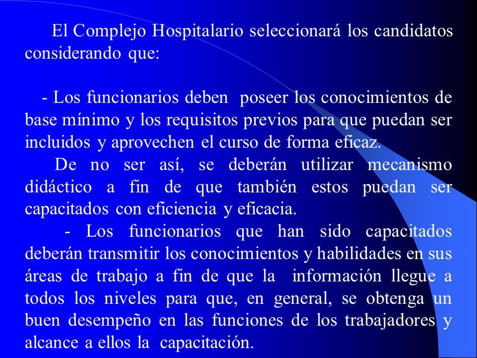 El Complejo Hospitalario seleccionará los candidatos considerando que: