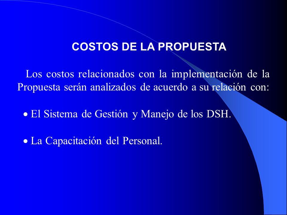 · El Sistema de Gestión y Manejo de los DSH.