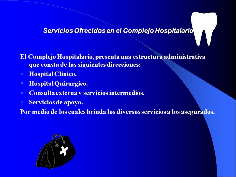 Servicios Ofrecidos en el Complejo Hospitalario