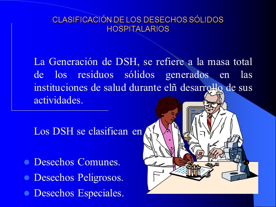 CLASIFICACIÓN DE LOS DESECHOS SÓLIDOS HOSPITALARIOS