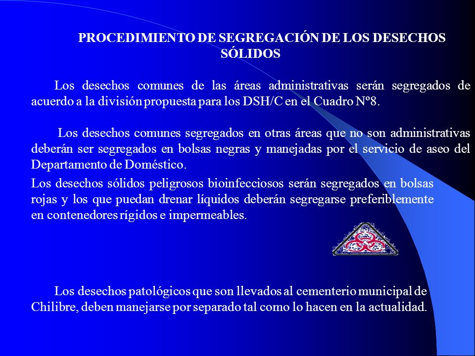 PROCEDIMIENTO DE SEGREGACIÓN DE LOS DESECHOS SÓLIDOS