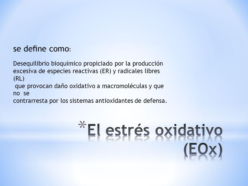 El estrés oxidativo (EOx)