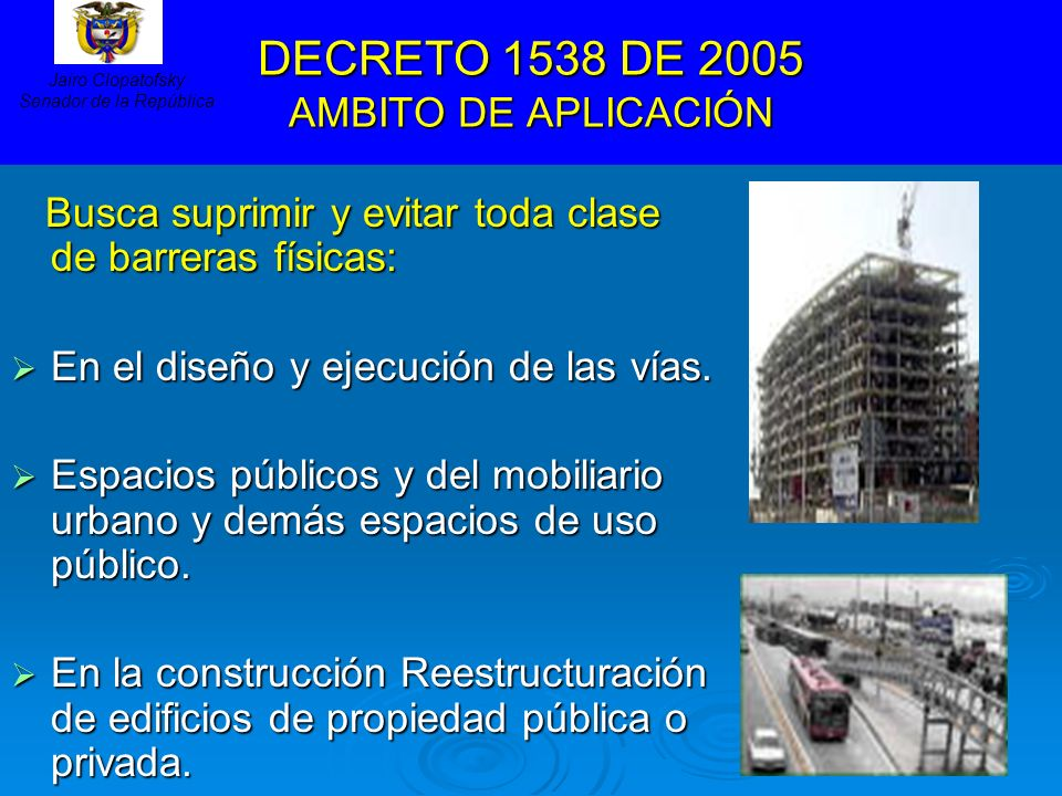 DECRETO 1538 DE 2005 AMBITO DE APLICACIÓN