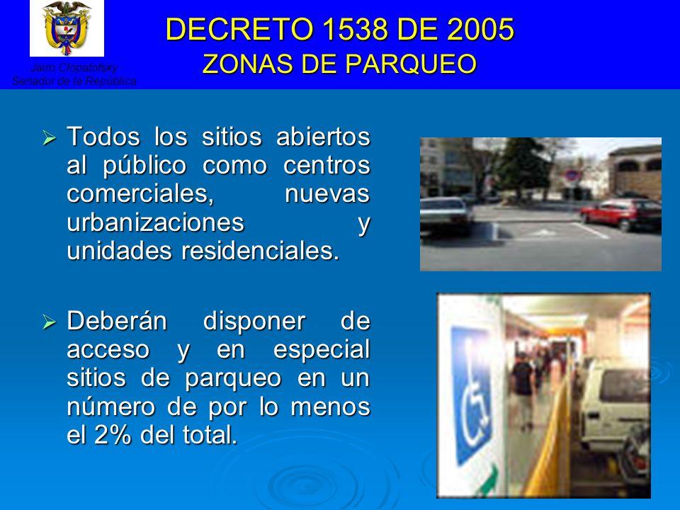 DECRETO 1538 DE 2005 ZONAS DE PARQUEO