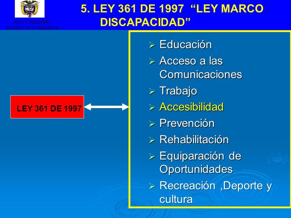 5. LEY 361 DE 1997 LEY MARCO DISCAPACIDAD