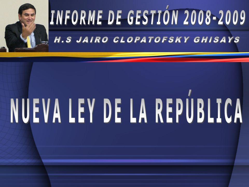 H.S JAIRO CLOPATOFSKY GHISAYS NUEVA LEY DE LA REPÚBLICA
