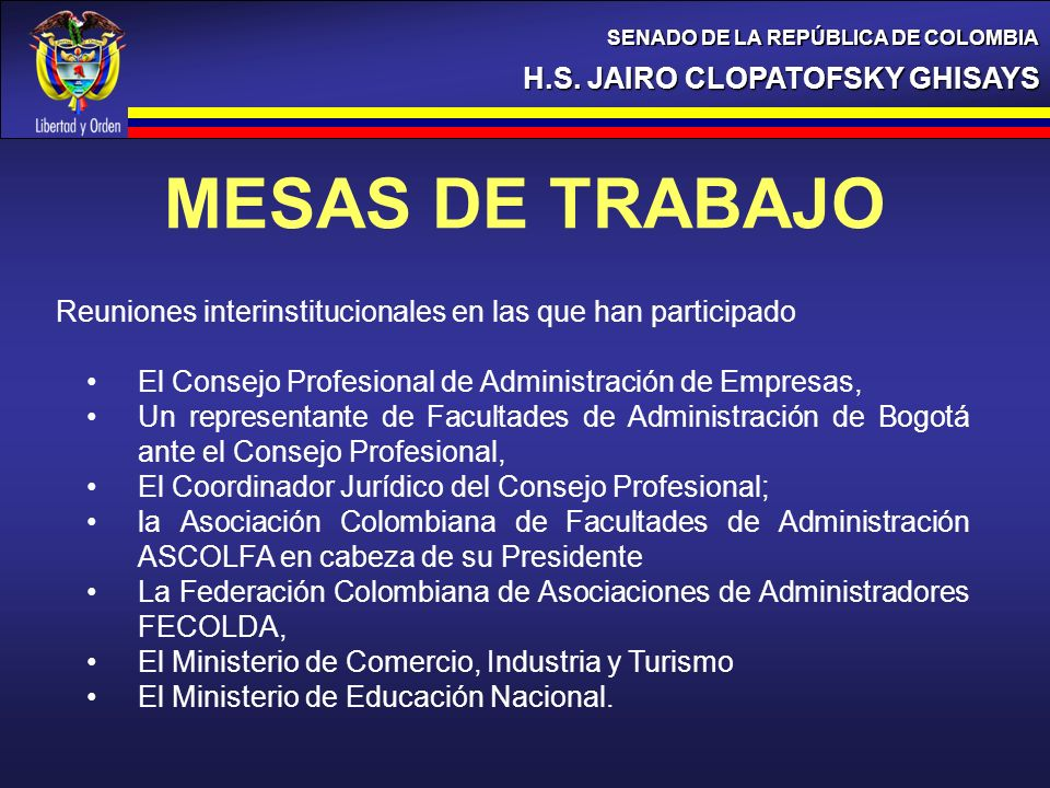 MESAS DE TRABAJO H.S. JAIRO CLOPATOFSKY GHISAYS