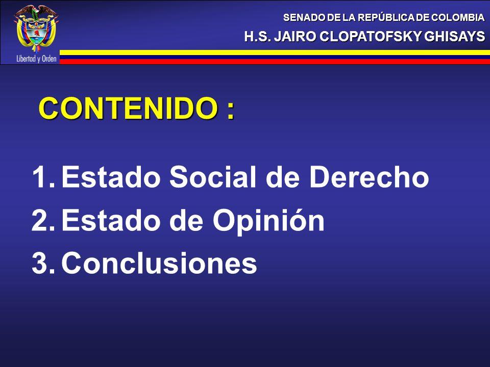 Estado Social de Derecho Estado de Opinión Conclusiones