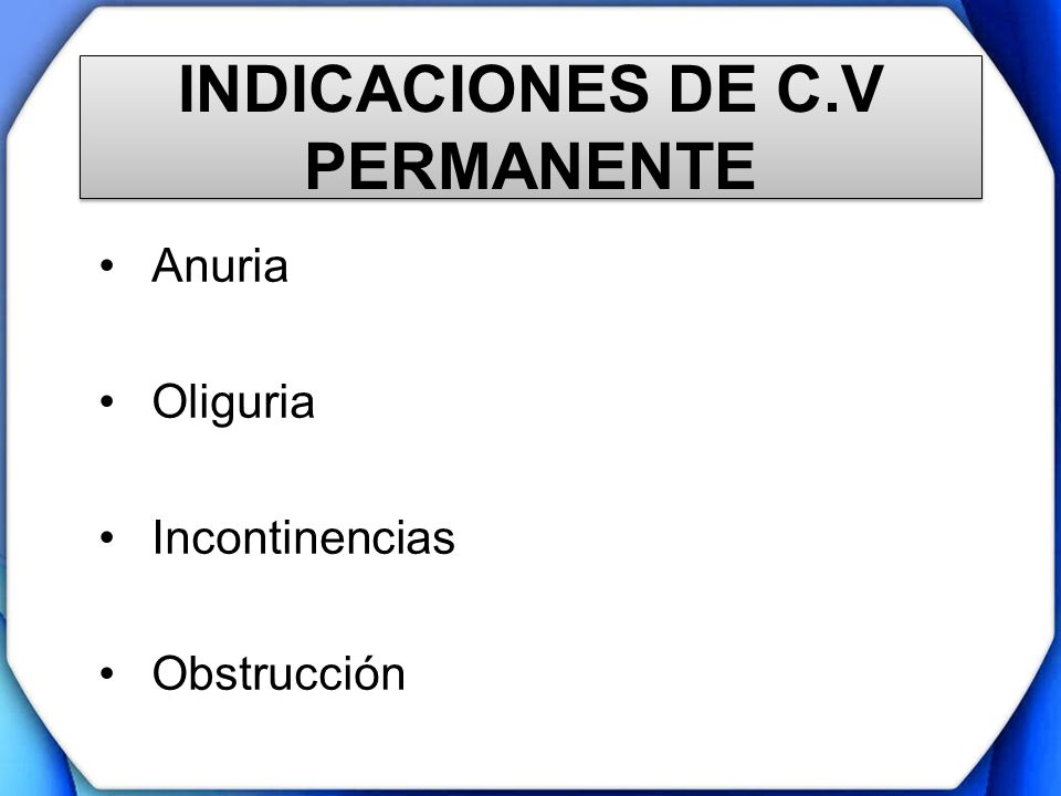 INDICACIONES DE C.V PERMANENTE