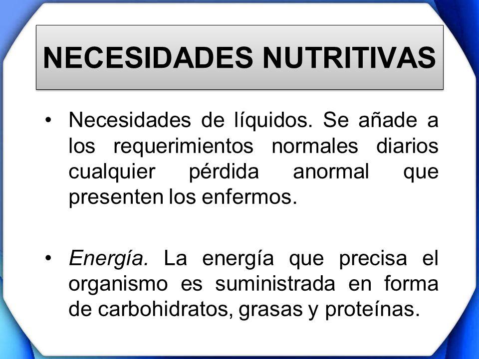 NECESIDADES NUTRITIVAS