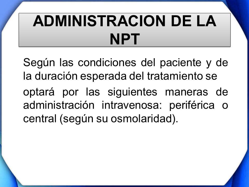 ADMINISTRACION DE LA NPT