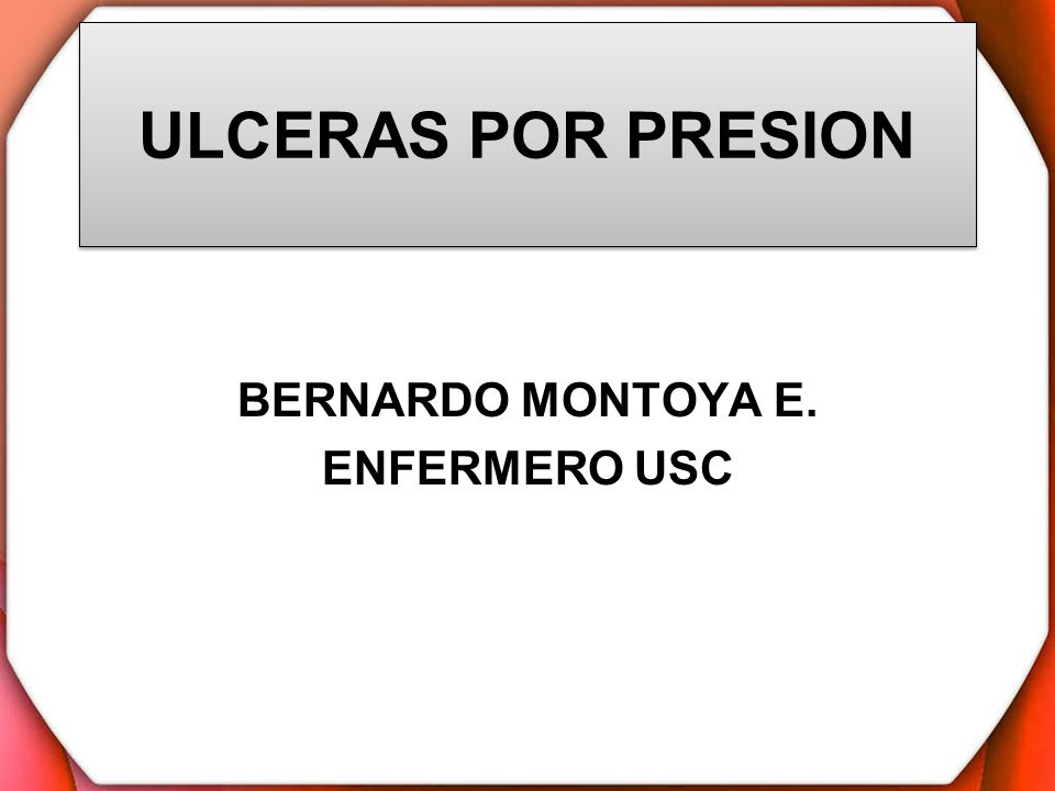 BERNARDO MONTOYA E. ENFERMERO USC