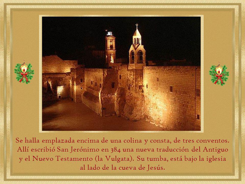 al lado de la cueva de Jesús.