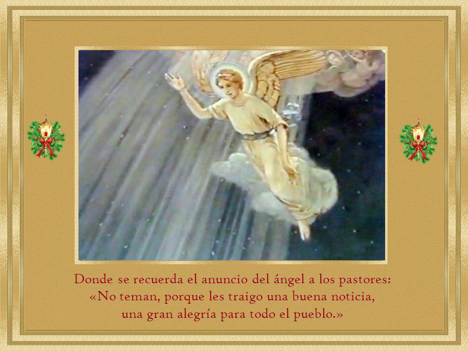 Donde se recuerda el anuncio del ángel a los pastores: