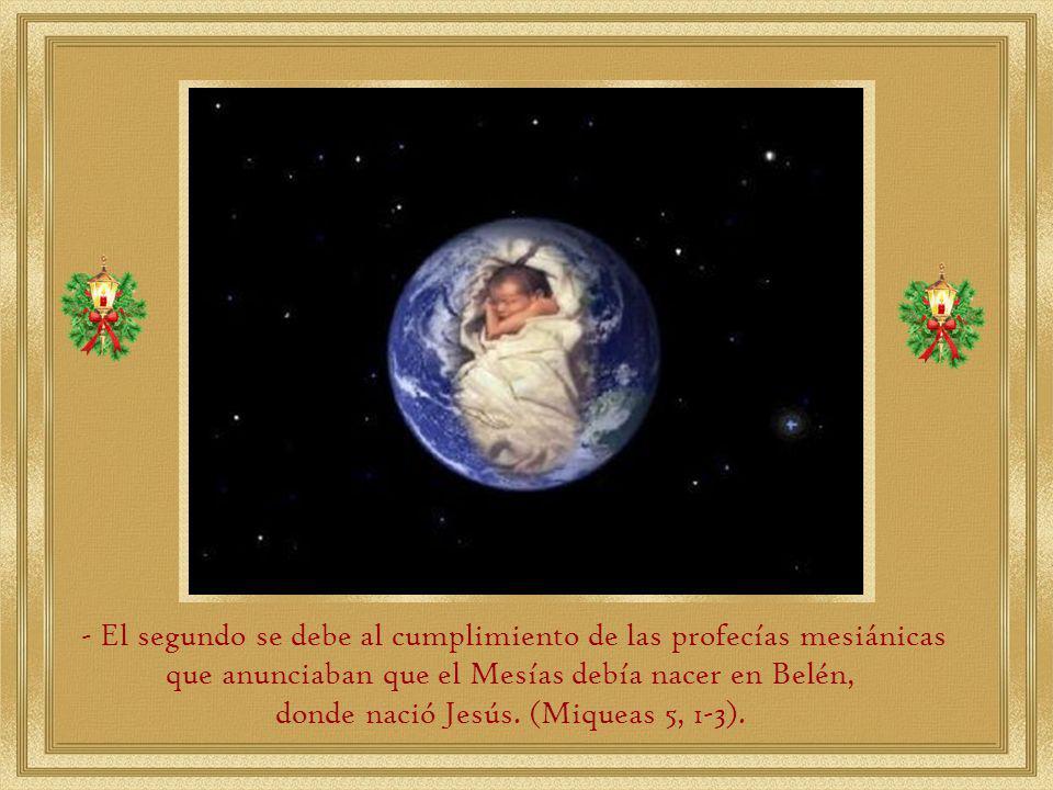 donde nació Jesús. (Miqueas 5, 1-3).