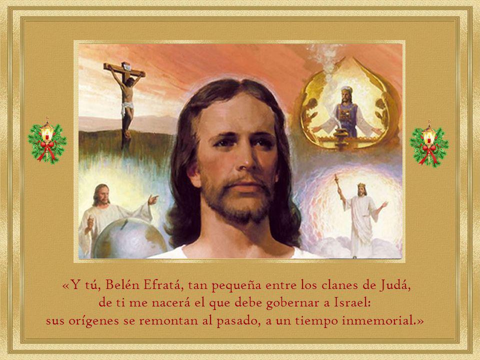 «Y tú, Belén Efratá, tan pequeña entre los clanes de Judá,