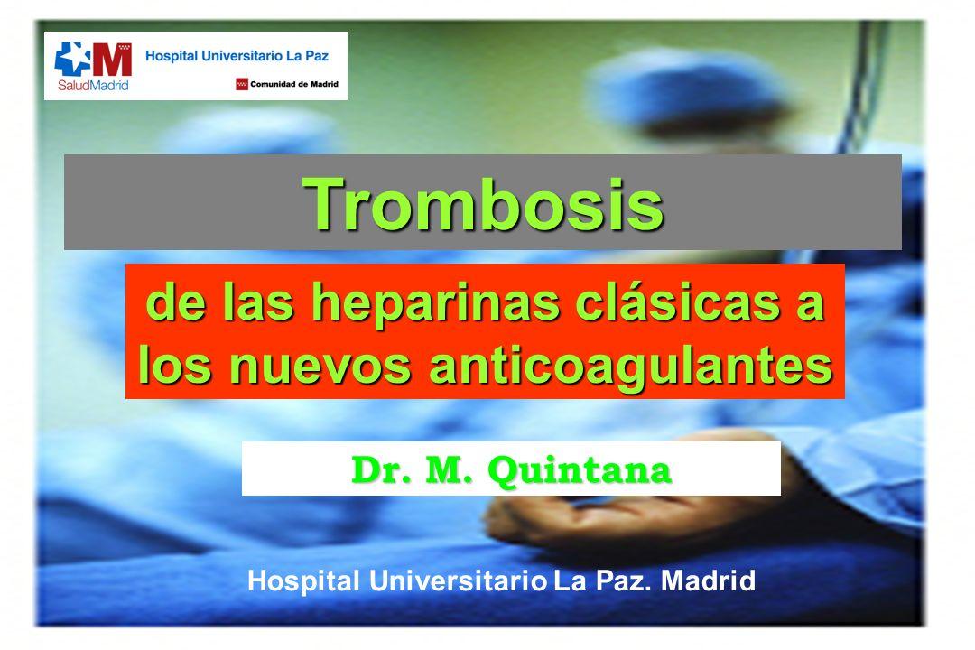 Trombosis de las heparinas clásicas a los nuevos anticoagulantes