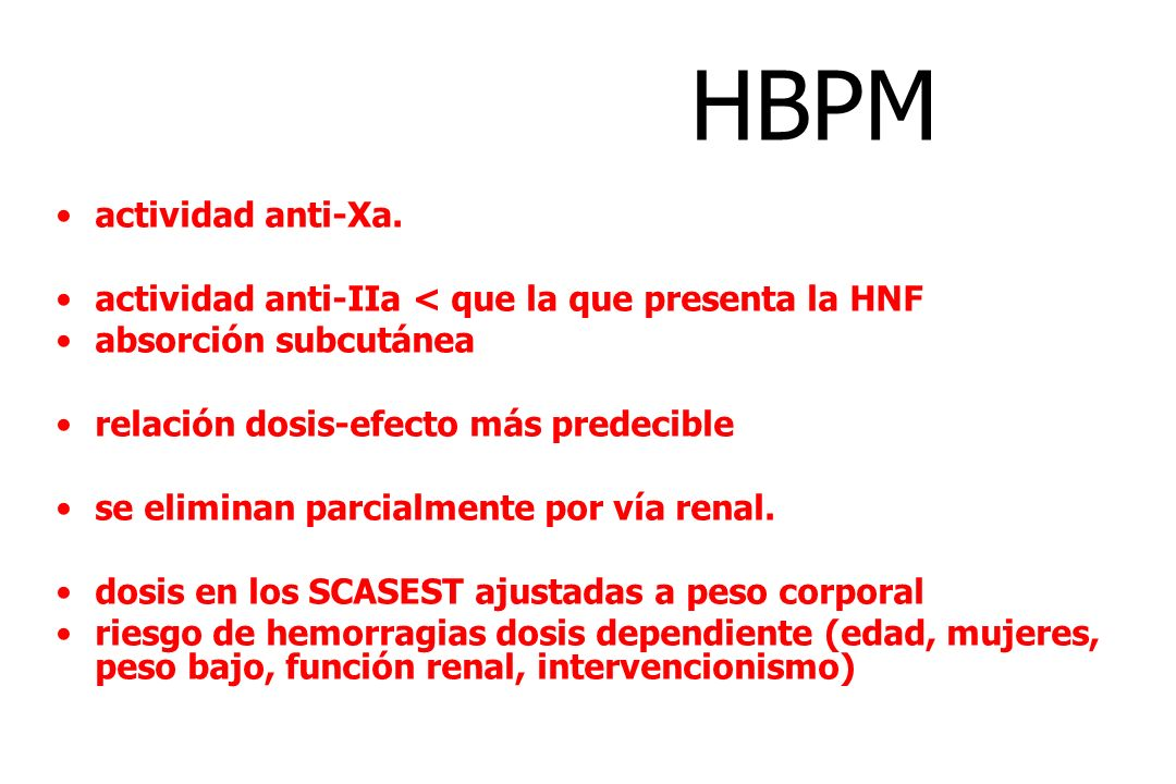 HBPM actividad anti-Xa.