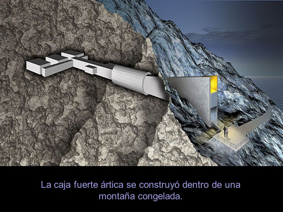 La caja fuerte ártica se construyó dentro de una montaña congelada.
