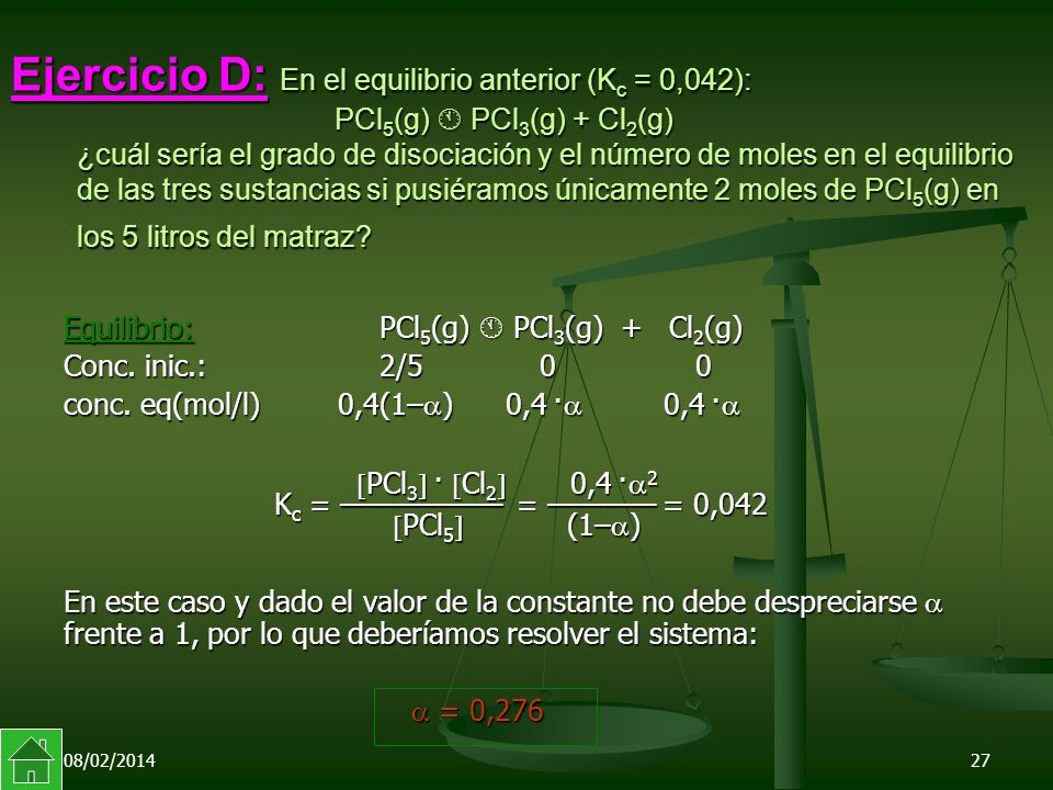 Ejercicio D: En el equilibrio anterior (Kc = 0,042):