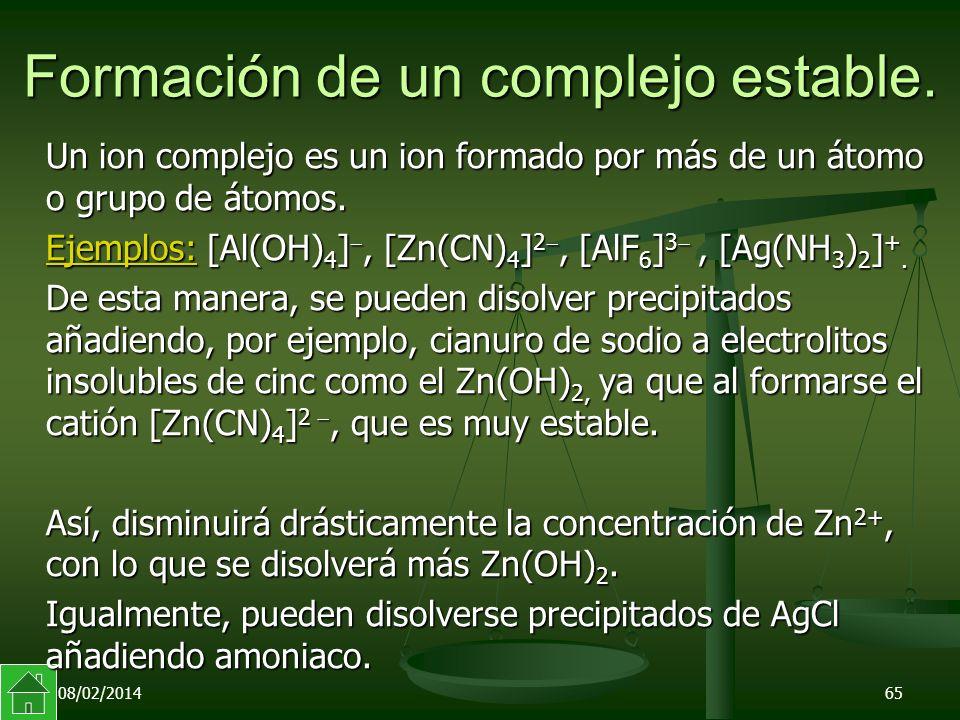 Formación de un complejo estable.