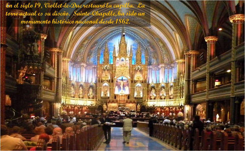 En el siglo 19, Viollet-le-Duc restauró la capilla