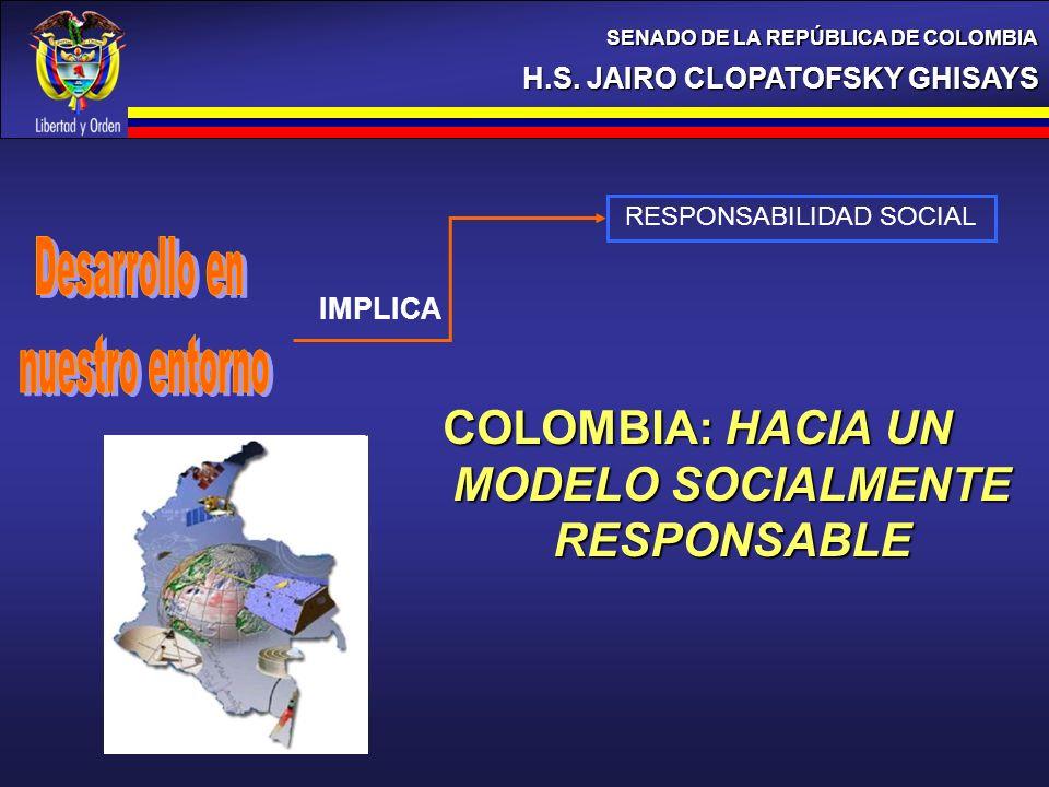 COLOMBIA: HACIA UN MODELO SOCIALMENTE RESPONSABLE