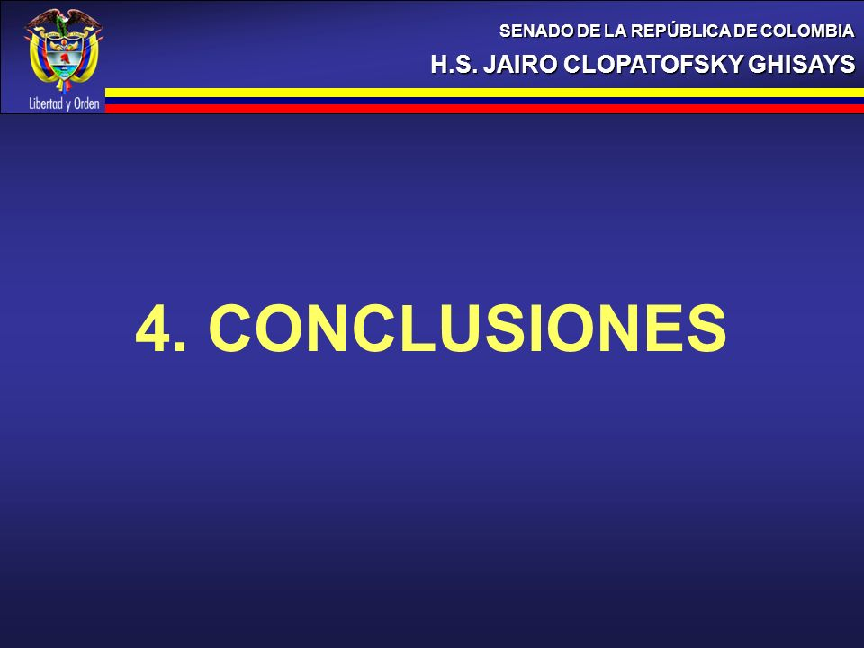 4. CONCLUSIONES H.S. JAIRO CLOPATOFSKY GHISAYS