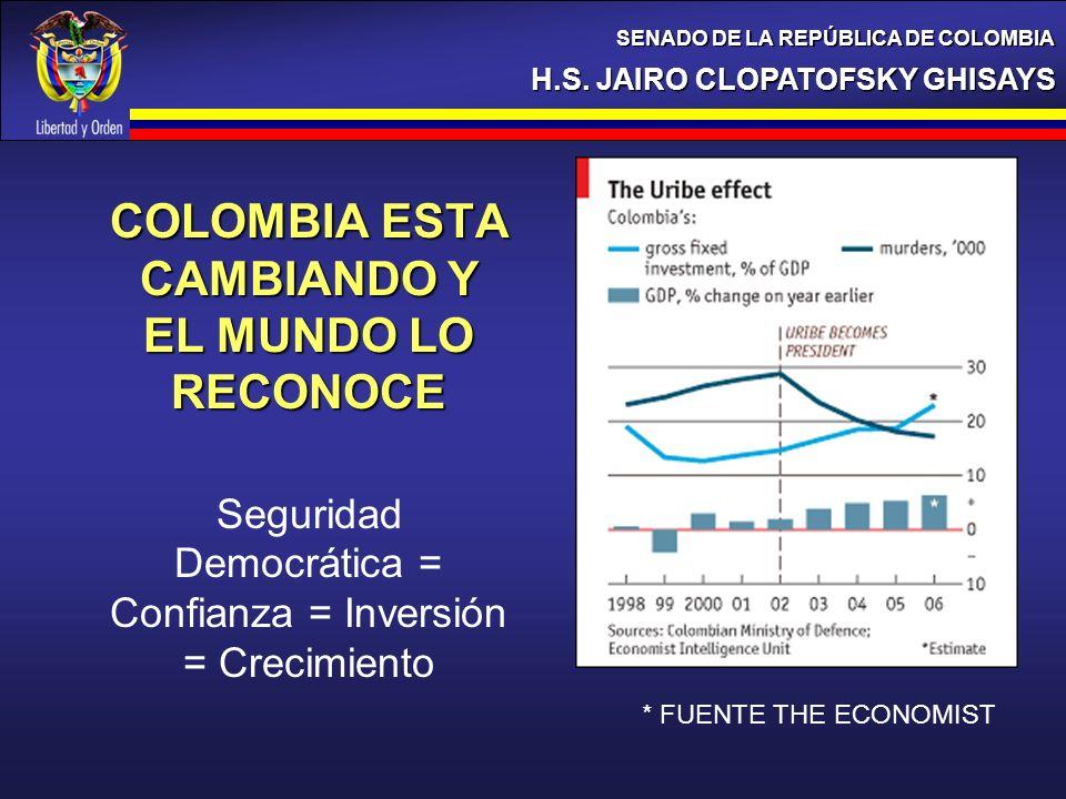 COLOMBIA ESTA CAMBIANDO Y EL MUNDO LO RECONOCE