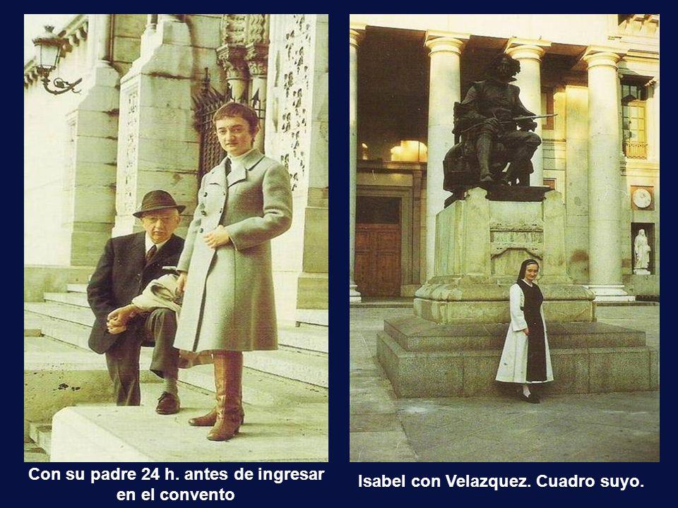 Con su padre 24 h. antes de ingresar en el convento