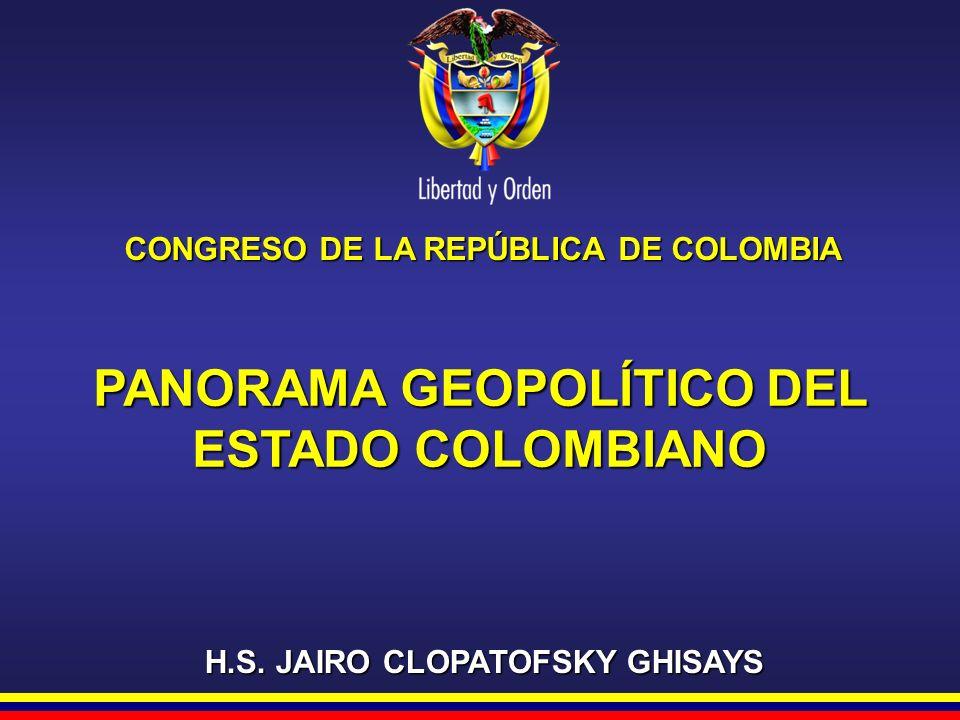 PANORAMA GEOPOLÍTICO DEL ESTADO COLOMBIANO
