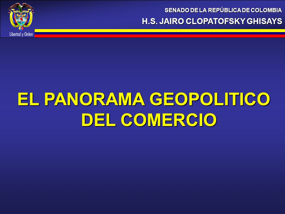 EL PANORAMA GEOPOLITICO DEL COMERCIO
