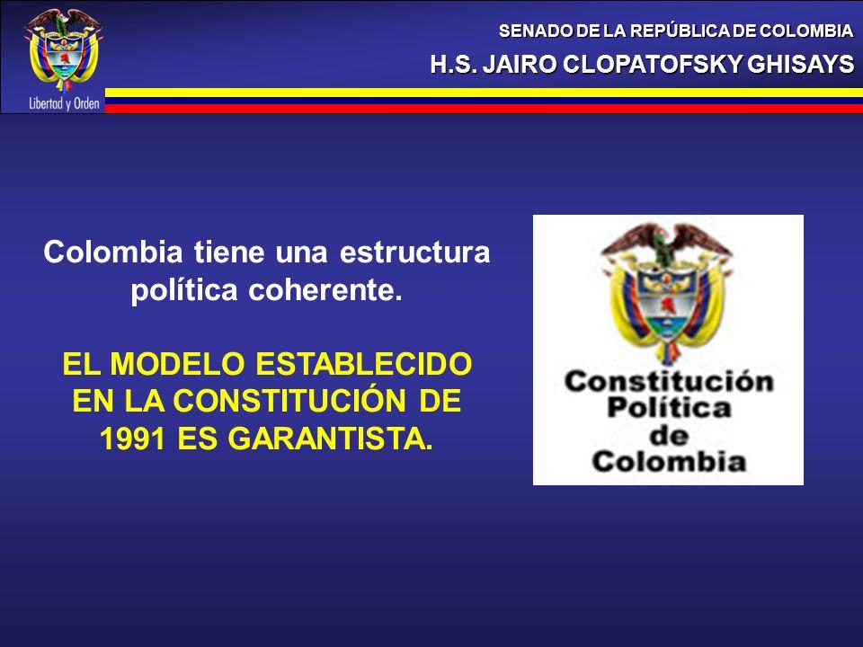 Colombia tiene una estructura política coherente.