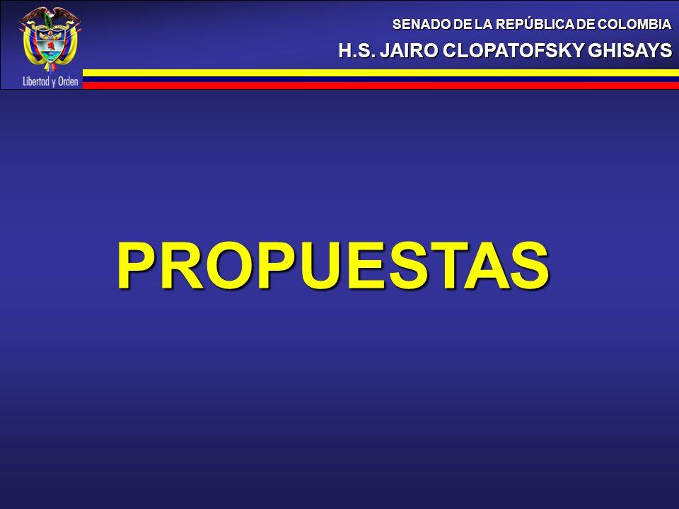 PROPUESTAS H.S. JAIRO CLOPATOFSKY GHISAYS