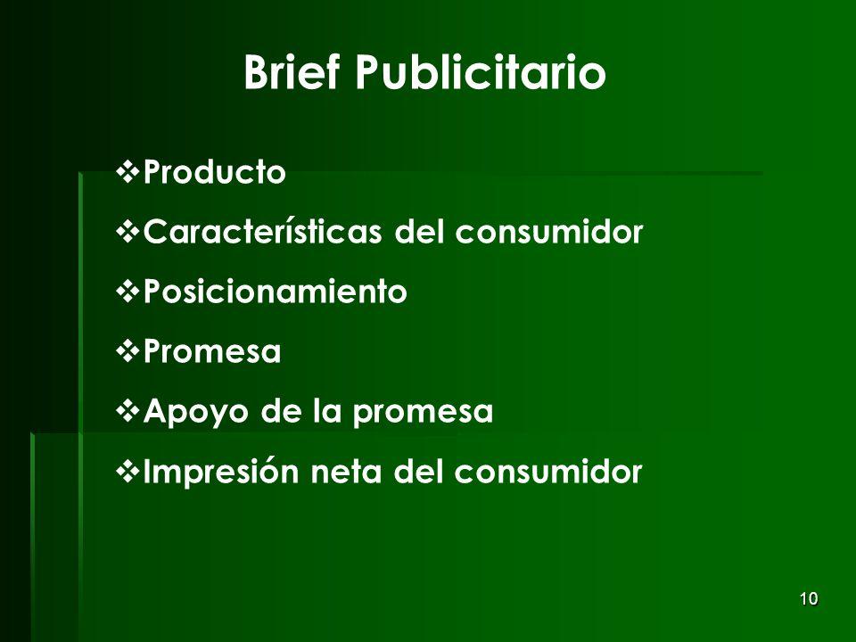 Brief Publicitario Producto Características del consumidor