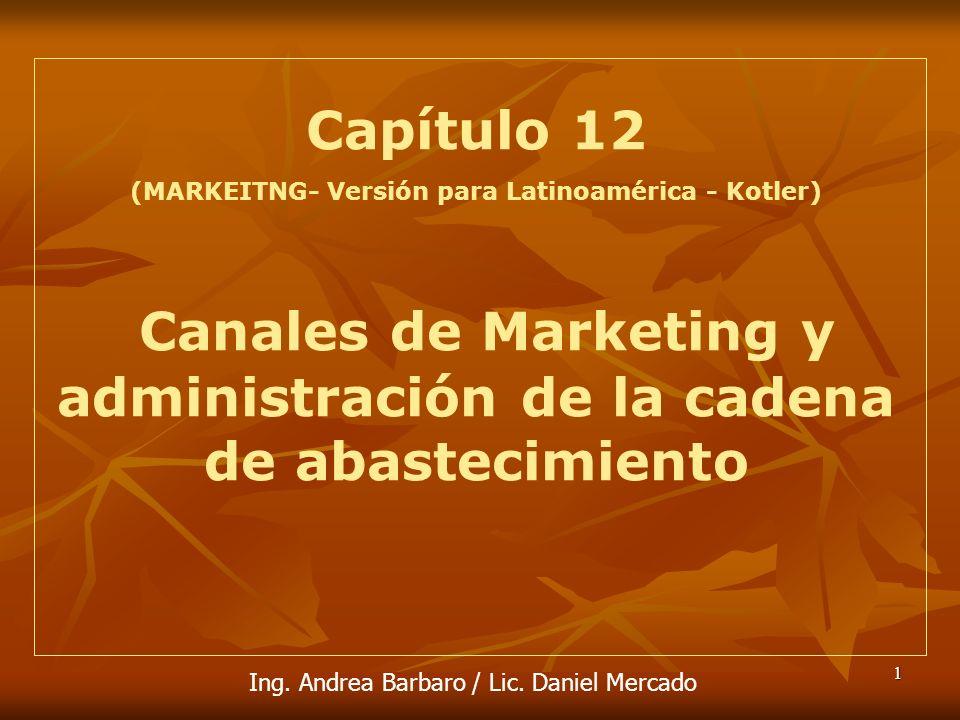 Canales de Marketing y administración de la cadena de abastecimiento