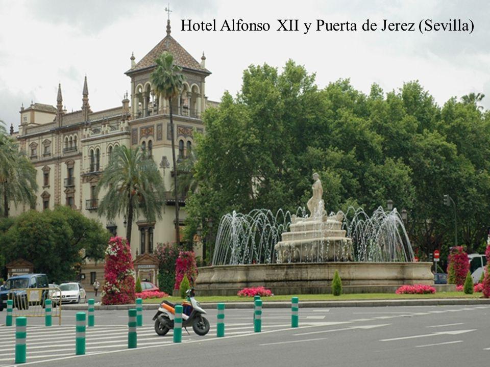 Hotel Alfonso XII y Puerta de Jerez (Sevilla)