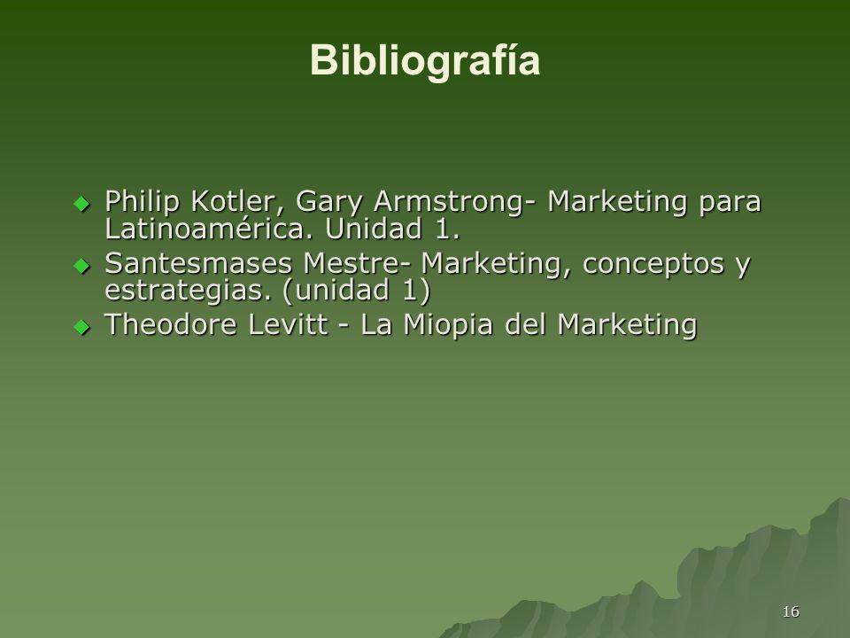 Bibliografía Philip Kotler, Gary Armstrong- Marketing para Latinoamérica. Unidad 1.