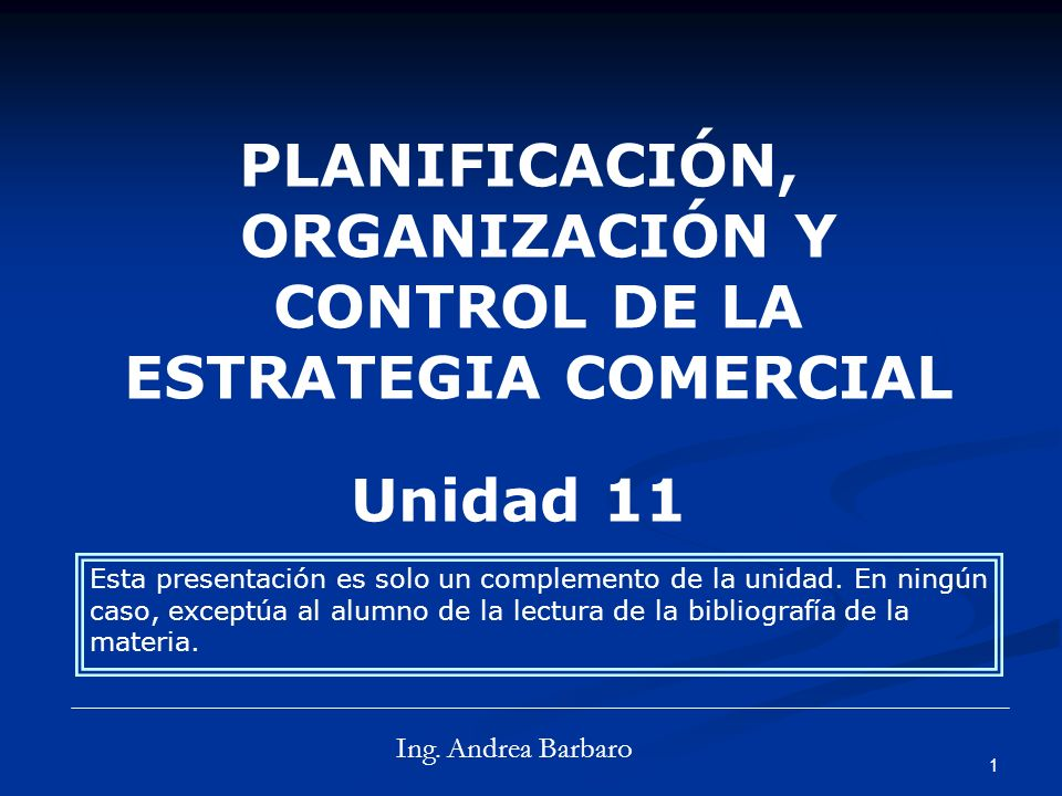 PLANIFICACIÓN, ORGANIZACIÓN Y CONTROL DE LA ESTRATEGIA COMERCIAL