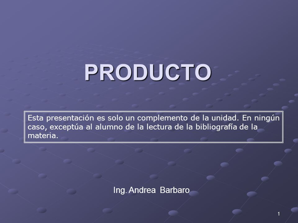 PRODUCTO Ing. Andrea Barbaro