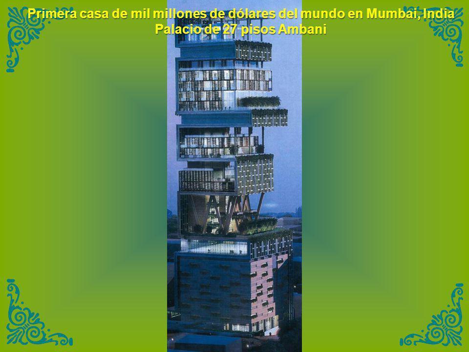 Primera casa de mil millones de dólares del mundo en Mumbai, India Palacio de 27 pisos Ambani