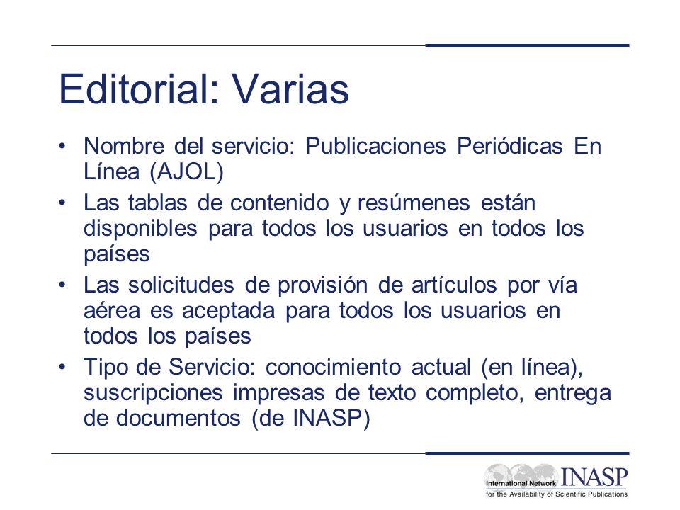 Editorial: Varias Nombre del servicio: Publicaciones Periódicas En Línea (AJOL)