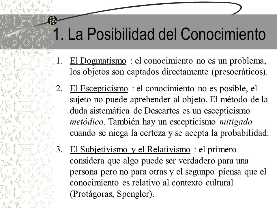 1. La Posibilidad del Conocimiento
