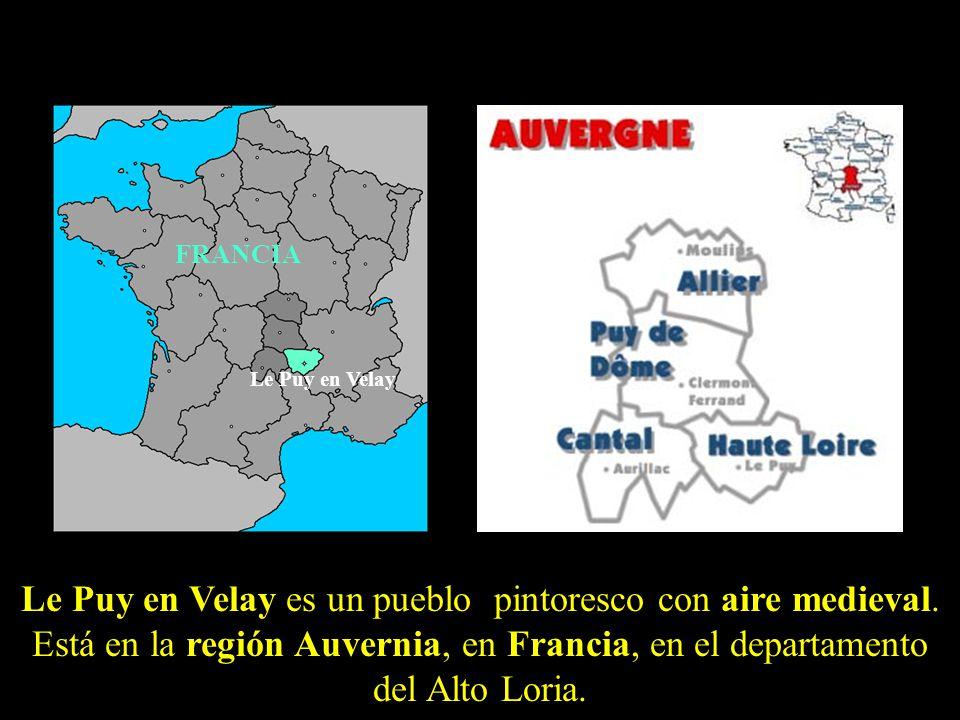 Le Puy en Velay es un pueblo pintoresco con aire medieval.