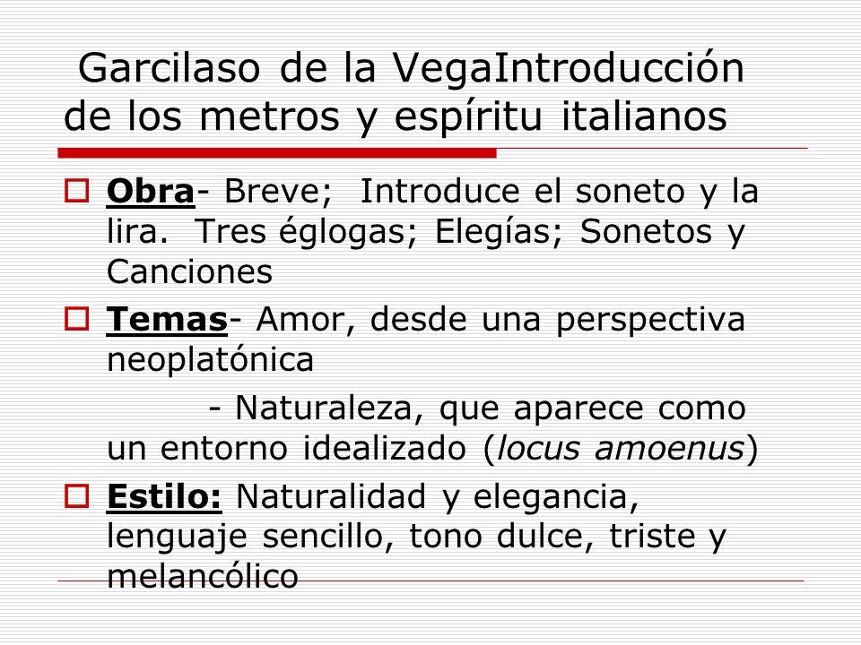 Garcilaso de la VegaIntroducción de los metros y espíritu italianos