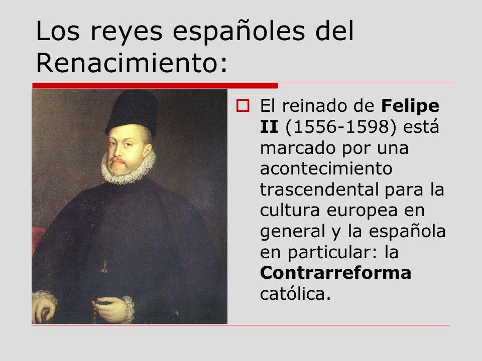 Los reyes españoles del Renacimiento: