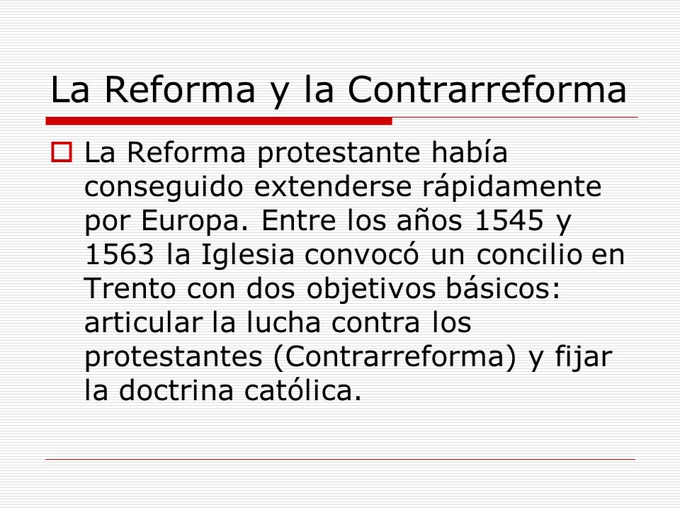 La Reforma y la Contrarreforma