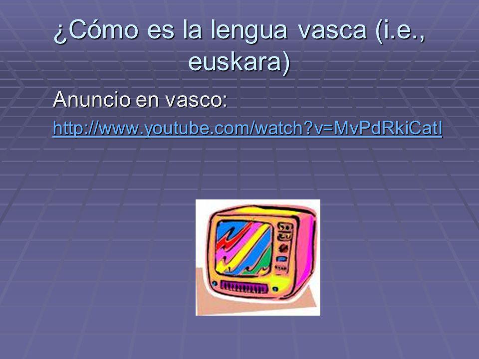 ¿Cómo es la lengua vasca (i.e., euskara)